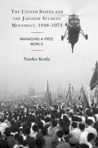 The United States and the Japanese Student Movement.jpg
